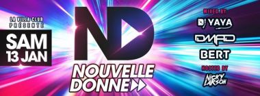 ND Nouvelle Donne - Sam 13/01 Mixed By Djs Yaya /DMad / Bert