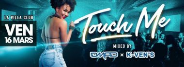 Touch Me - Ven 16/03