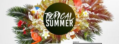 Tropical Summer - Sam 24/03