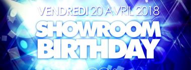 Show Room birthday - Vendredi 20 avril 2018