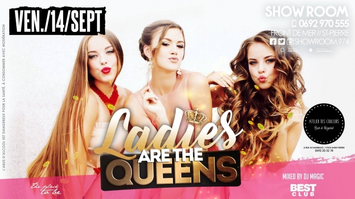 Ladies are the Queens