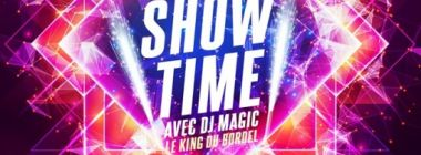 SHOW TIME by Le King du Bordel Dj Magic